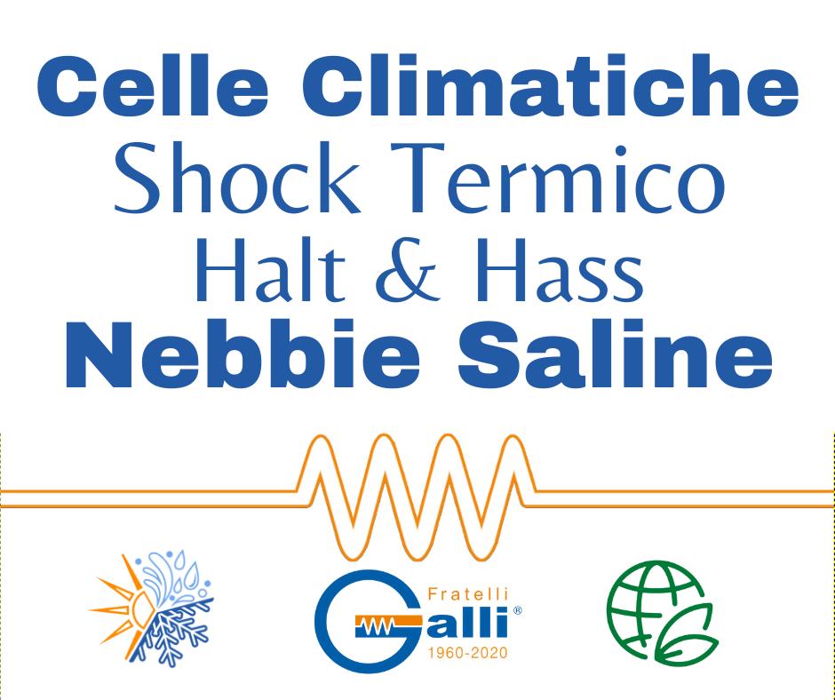 Galli-Celle Climatiche-Shock Termico-Halt Hass-Nebbie Saline-Clicliche